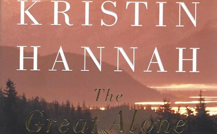 Ο Σωτήρης διάβασε το The Great Alone της KristinHannah